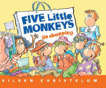 Five Little Monkeys Go Shopping av Eileen Christelow (Heftet)