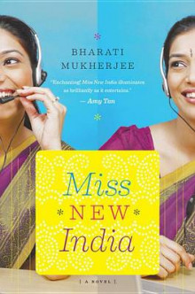 Miss New India av Bharati Mukherjee (Heftet)