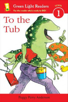 To the Tub av Peggy Perry Anderson (Heftet)