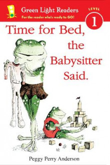 Time for Bed, the Babysitter Said av Peggy Perry Anderson (Heftet)
