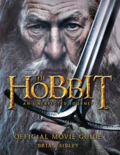 The Hobbit: An Unexpected Journey Official Movie Guide av Brian Sibley (Heftet)