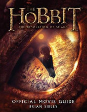 The Hobbit: The Desolation of Smaug Official Movie Guide av Brian Sibley (Heftet)