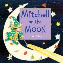 Mitchell on the Moon av R W Alley (Innbundet)