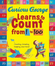Curious George Learns to Count from 1 to 100 av H a Rey (Heftet)