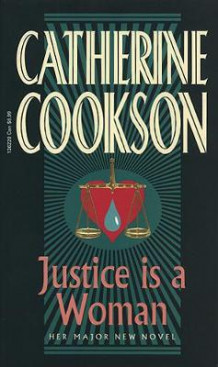 Justice is a woman av Catherine Cookson (Heftet)