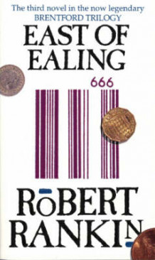 East of Ealing av Robert Rankin (Heftet)