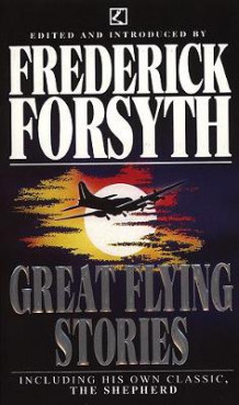 Great Flying Stories av Frederick Forsyth (Heftet)