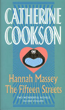 Hannah Massey / The Fifteen Streets av Catherine Cookson Charitable Trust og Catherine Cookson (Heftet)