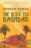 The 8.55 to Baghdad av Andrew Eames (Heftet)