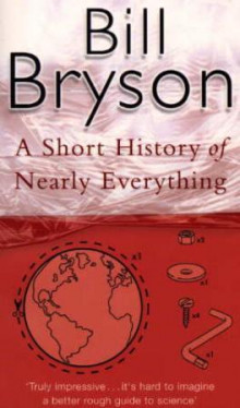 A short history of nearly everything av Bill Bryson (Heftet)