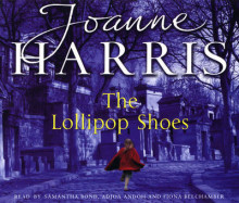 The Lollipop Shoes av Joanne Harris (Lydbok-CD)