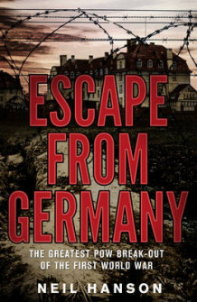Escape from Germany av Neil Hanson (Heftet)