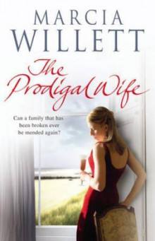 The prodigal wife av Marcia Willett (Heftet)