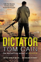 Dictator av Tom Cain (Heftet)