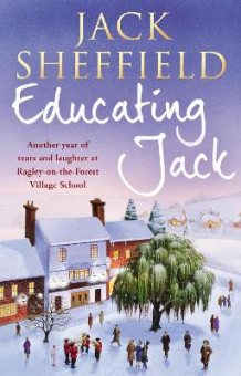 Educating Jack av Jack Sheffield (Heftet)