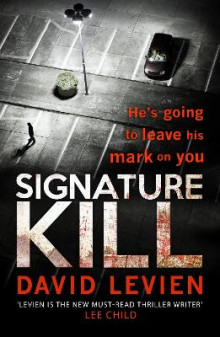 Signature Kill av David Levien (Heftet)