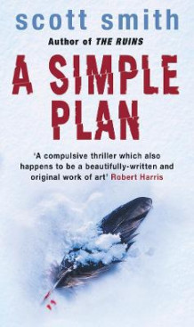 A Simple Plan av Scott Smith (Heftet)