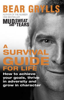 A Survival Guide for Life av Bear Grylls (Heftet)