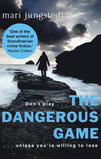 The Dangerous Game av Mari Jungstedt (Heftet)