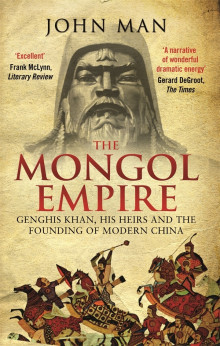 The Mongol Empire av John Man (Heftet)