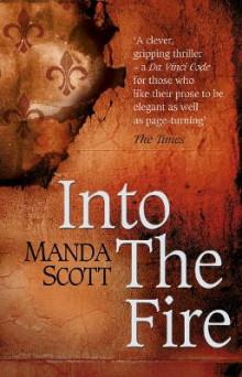 Into The Fire av Manda Scott (Heftet)