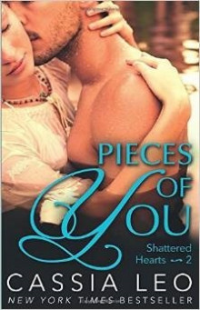 Pieces of You (Shattered Hearts 2) av Cassia Leo (Heftet)