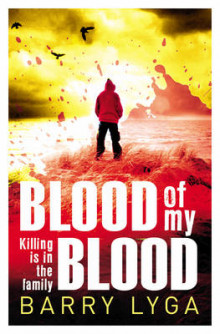 Blood of my blood av Barry Lyga (Heftet)