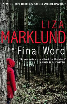 The Final Word av Liza Marklund (Heftet)