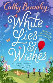White lies and wishes av Cathy Bramley (Heftet)