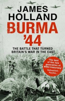 Burma '44 av James Holland (Heftet)