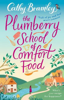 Plumberry school of comfort food av Cathy Bramley (Heftet)