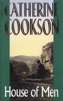 House Of Men av Catherine Cookson Charitable Trust og Catherine Cookson (Heftet)