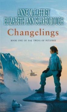Changelings av Elizabeth Ann Scarborough (Heftet)
