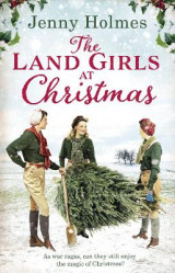 Omslag - The Land Girls at Christmas
