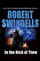 In the Nick of Time av Robert Swindells (Heftet)