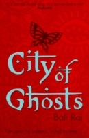 City of Ghosts av Bali Rai (Heftet)