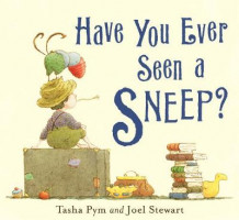 Have You Ever Seen a Sneep? av Tasha Pym (Heftet)