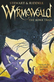Wyrmeweald: The Bone Trail av Chris Riddell og Paul Stewart (Heftet)