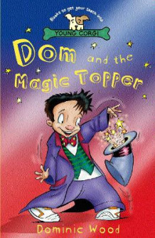 Dom And The Magic Topper av Dominic Wood (Heftet)