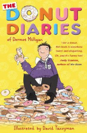 The Donut Diaries av Anthony McGowan og Dermot Milligan (Heftet)