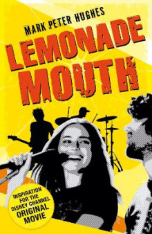 Lemonade Mouth av Mark Peter Hughes (Heftet)