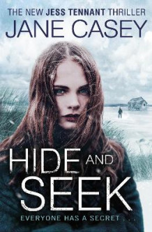 Hide and Seek av Jane Casey (Heftet)