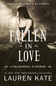 Fallen in Love av Lauren Kate (Heftet)