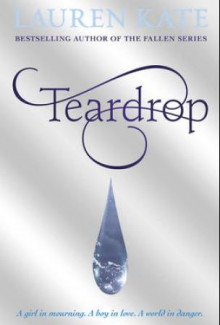 Teardrop av Lauren Kate (Heftet)