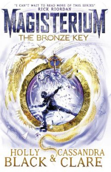 Magisterium: The Bronze Key av Cassandra Clare og Holly Black (Heftet)