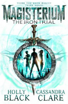 The iron trial av Holly Black og Cassandra Clare (Heftet)