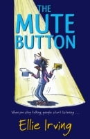 The Mute Button av Ellie Irving (Heftet)