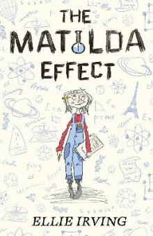 The Matilda Effect av Ellie Irving (Heftet)