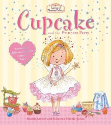 Fairies of Blossom Bakery: Cupcake and the Princess Party av Mandy Archer (Heftet)