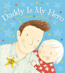 Daddy is My Hero av Dawn Richards (Heftet)